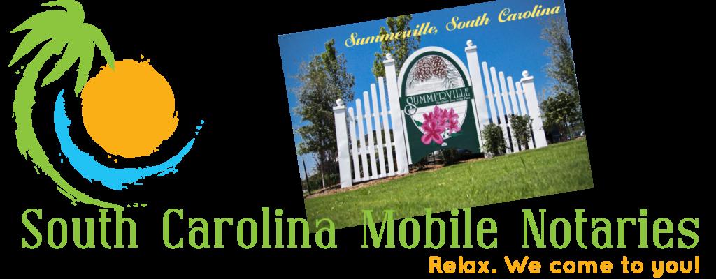 Summerville South Carolna Mobile Notaries; Summerville mobile notary service; traveling notary public Summerville; Summerville wedding officiants; signing agents Summerville, SC